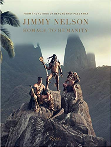 Book: Jimmy Nelson Homage to Humanity